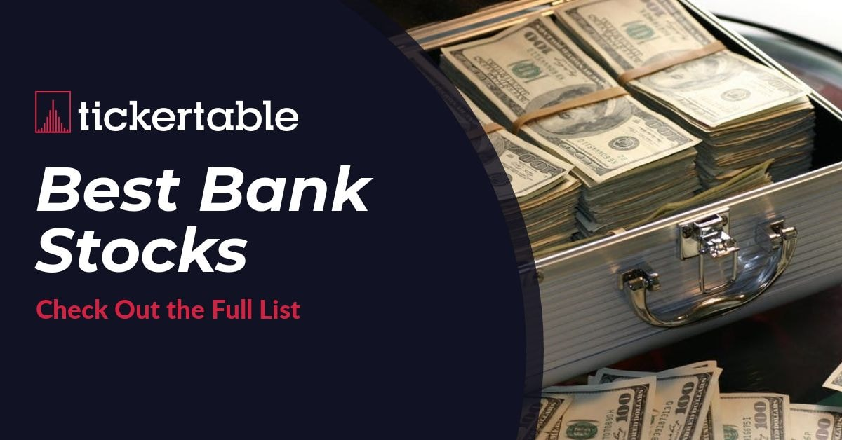 Best Bank Stocks - 70+ Companies to Lookout For