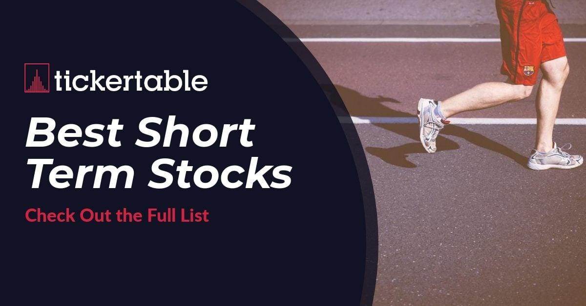 Best Short Term Stocks