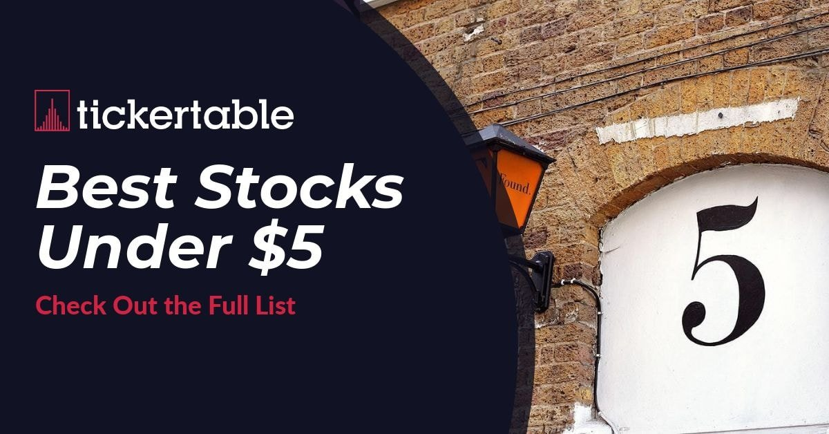 Best Stocks Under $5